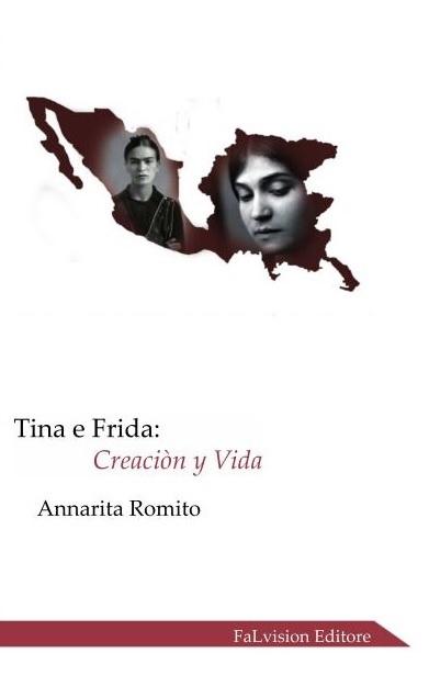 """Libri: """"Tina e Frida"""", donne da vivere!"""